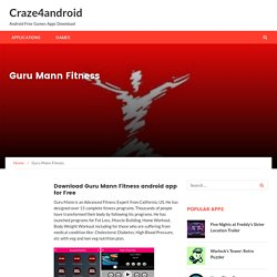 Guru Mann Fitness – Craze4android