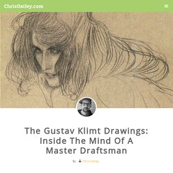The Gustav Klimt Drawings: Inside The Mind Of A Master Draftsman