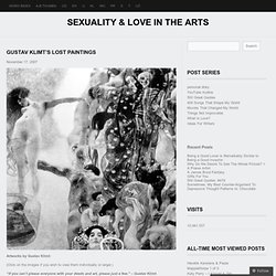 Gustav Klimt's Lost Paintings « Sexuality & Love in the Arts