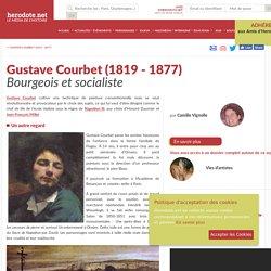 Gustave Courbet (1819 - 1877) - Bourgeois et socialiste