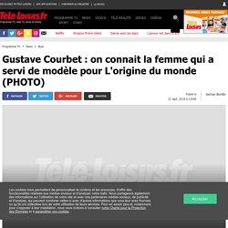 Gustave Courbet : on connait la femme qui a servi de modèle pour L'origine du monde (PHOTO)