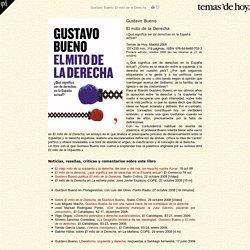 Gustavo Bueno, El mito de la Derecha, Temas de Hoy, Madrid 2008