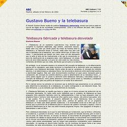 Gustavo Bueno y la telebasura / ABC Cultural / 23 febrero 2002