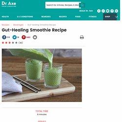 Gut-Healing Smoothie Recipe