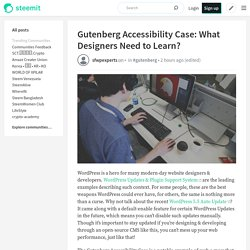 Gutenberg Accessibility Case: What Designers Need to Learn?