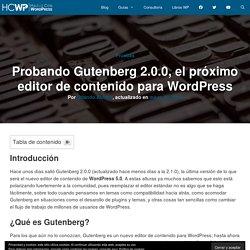 Probando Gutenberg 2.0.0, el próximo editor de contenido para WordPress
