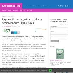 Le projet Gutenberg dépasse la barre symbolique des 50 000 livres – Les Outils Tice