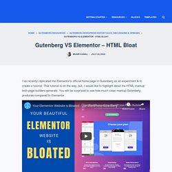 Gutenberg VS Elementor - HTML Bloat - Gutenberg Hub