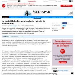 Le projet Gutenberg est orphelin : décès de Michael Hart