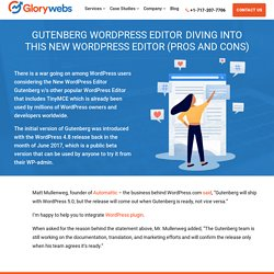 Gutenberg - Diving Into the New WordPress Editor (Pros and Cons) - Glorywebs