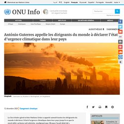 António Guterres appelle les dirigeants du monde à déclarer l'état d'urgence climatique dans leur pays