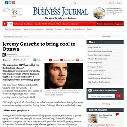 Jeremy Gutsche to bring cool to Ottawa - Local