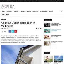 All about Gutter Installation in Melbourne - Zophra