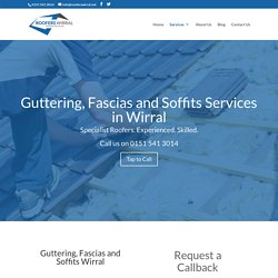 Guttering, Fascias & Soffits Wirral - Roofers Wirral