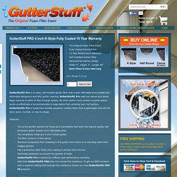 GutterStuff PRO 4 Inch K-Style Fully Coated 15 Year Warranty