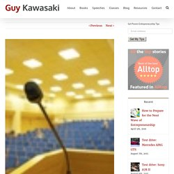 Guy Kawasaki - How To Be a Great Moderator