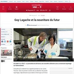 Guy Lagache et la nourriture du futur