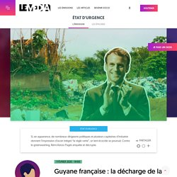 Guyane française : la décharge de la honte