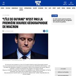 """""""L'île de Guyane"""" n'est pas la première bourde géographique de Macron"""