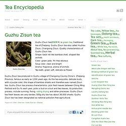 Guzhu Zisun tea