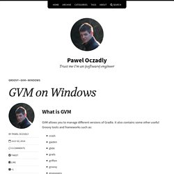 GVM on Windows – Pawel Oczadly