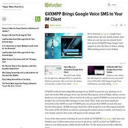 GVXMPP Brings Google Voice SMS to Your IM Client - Instant Messa