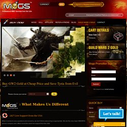 Buy Sell Guild Wars 2 Gold at Mogs