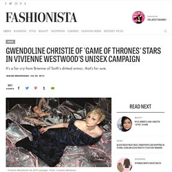 Gwendoline Christie of 'Game of Thrones' Stars in Vivienne Westwood's Unisex Campaign