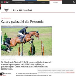5 VI [zob.: Rosnówko]: Cztery gwiazdki dla Poznania - Życie Wielkopolski
