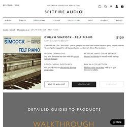 Gwilym Simcock - Felt Piano - Spitfire Audio