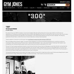 """Gym Jones / """"300"""""""