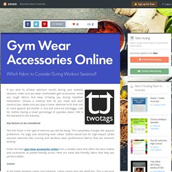 Gym Wear Accessories Online