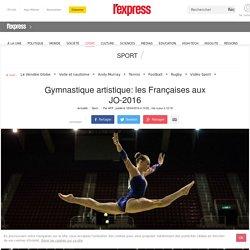 Gymnastique artistique: les Françaises aux JO-2016