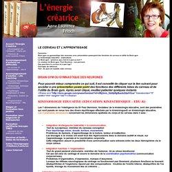 BRAIN GYM ou gymnastique des neurones, kinésiologie éducative