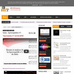 Satie - Gymnopédie n°1 - éducation musicale — by nikkojazz