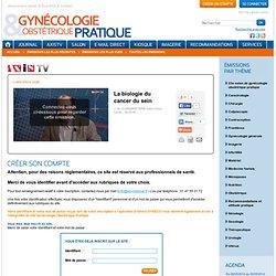 Gynécologie Obstétrique Pratique - Mensuel francophone de gynécologie obstétrique