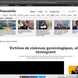 Victimes de violences gynécologiques, elles témoignent