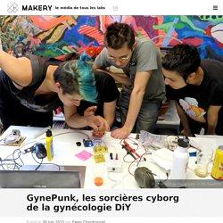 GynePunk, les sorcières cyborg de la gynécologie DiY : Makery
