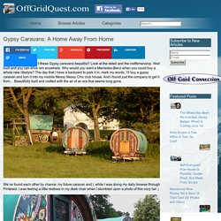 Gypsy Caravans: A Home Away From Home
