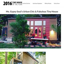 Ms. Gypsy Soul's Urban Chic & Fabulous Tiny House — Tiny House of the Year
