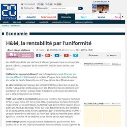 H&M, la rentabilité par l'uniformité