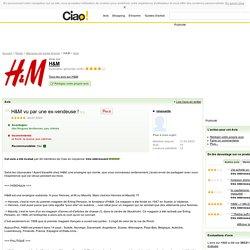 H&M - Avis - H&M vu par une ex-vendeuse !