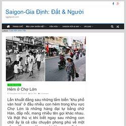 Hẻm ở Chợ Lớn - Saigon-Gia Định: Đất & Người