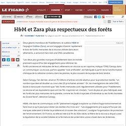 H&M et Zara plus respectueux des forêts