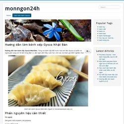 Hướng dẫn làm bánh xếp Gyoza Nhật Bản