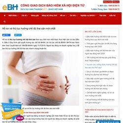 Hồ sơ và thủ tục hưởng chế độ thai sản mới nhất
