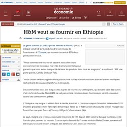 H&M veut se fournir en Ethiopie