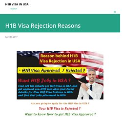 USA h1b visa rejection reasons