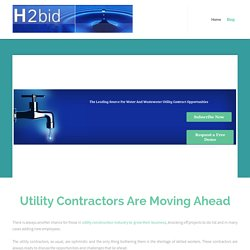 Utility Contractors Are Moving Ahead
