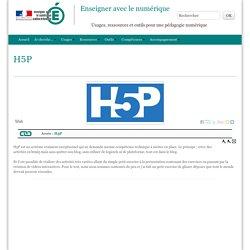 H5P - Enseigner avec le numérique